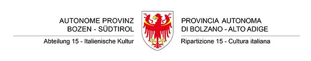 Autonome Provinz Bozen - Südtirol || Abteilung 15 - Italienische Kultur - Provincia Autonoma di Bolzano - Alto Adige || Ripartizione 15 - Cultura italiana